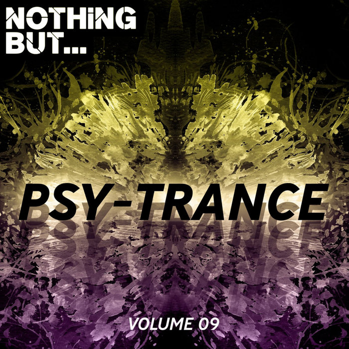 VARIOUS - Nothing But... The Sound Of Psy Trance Vol 09