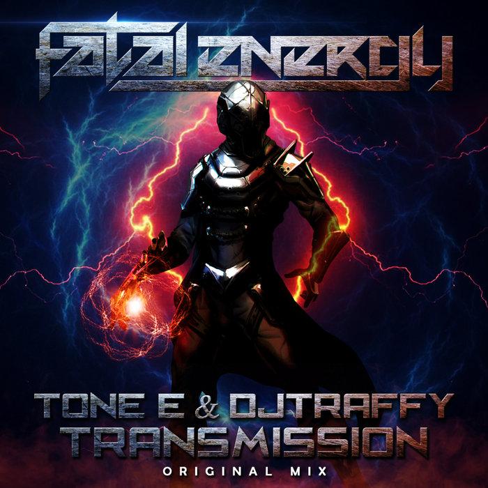 TONE-E/DJTRAFFY - Transmission