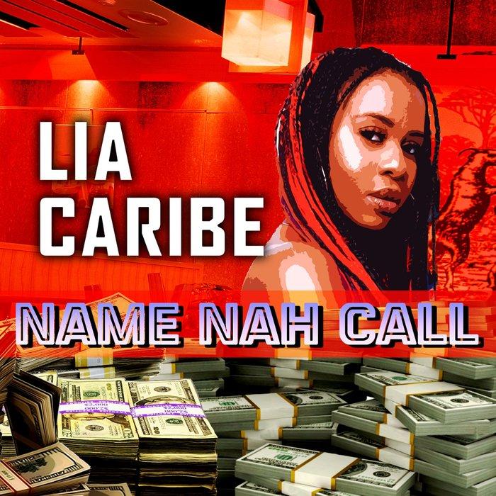 LIA CARIBE - Name Nah Call