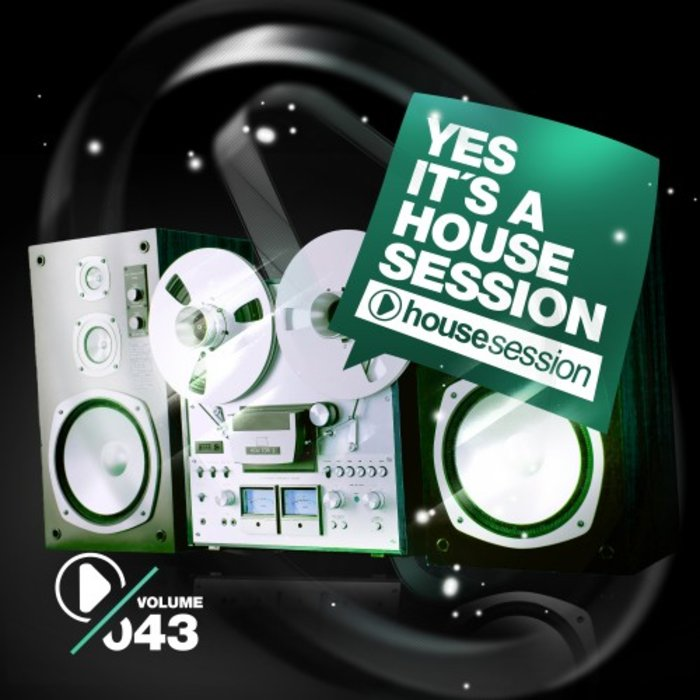VARIOUS - Yes, It's A Housesession Vol 43