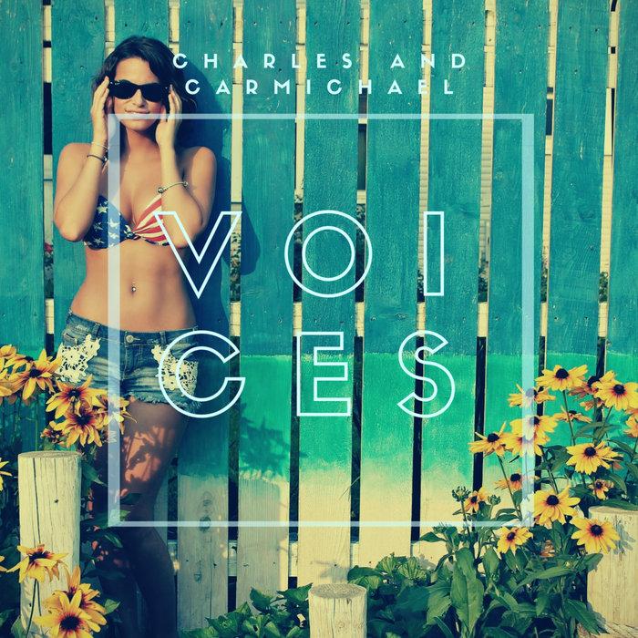 CHARLES & CARMICHAEL - Voices