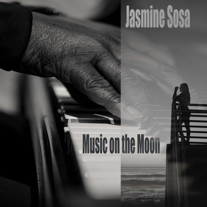 JASMINE SOSA - Music On The Moon