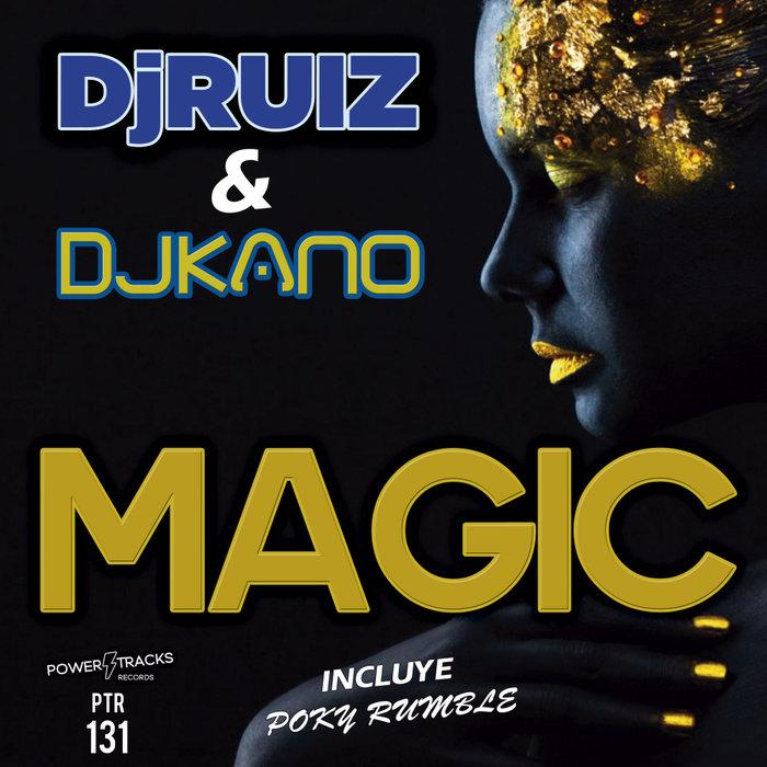 DJ RUIZ/DJ KANO - Magic