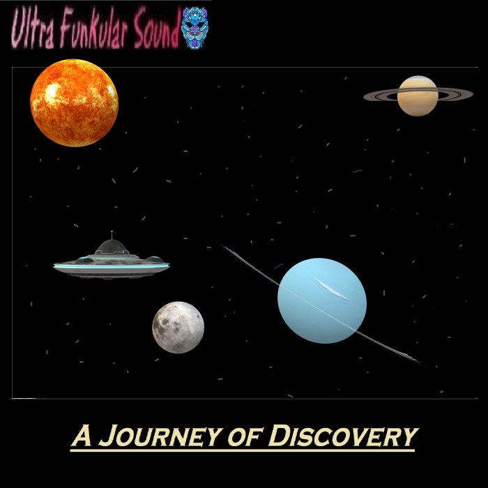 ULTRA FUNKULAR SOUND - A Journey Of Discovery