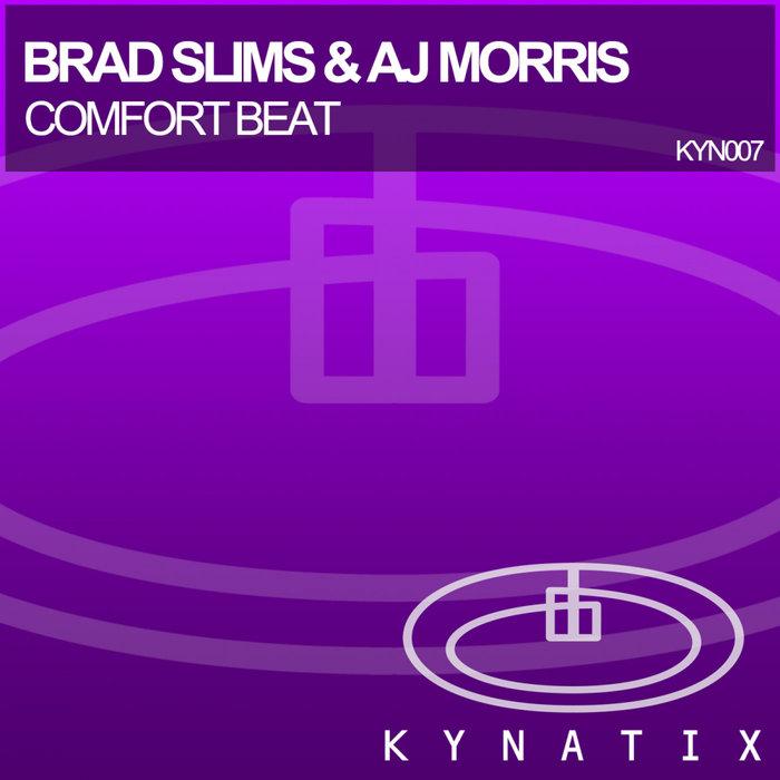 BRAD SLIMS/AJ MORRIS - Comfort Beat