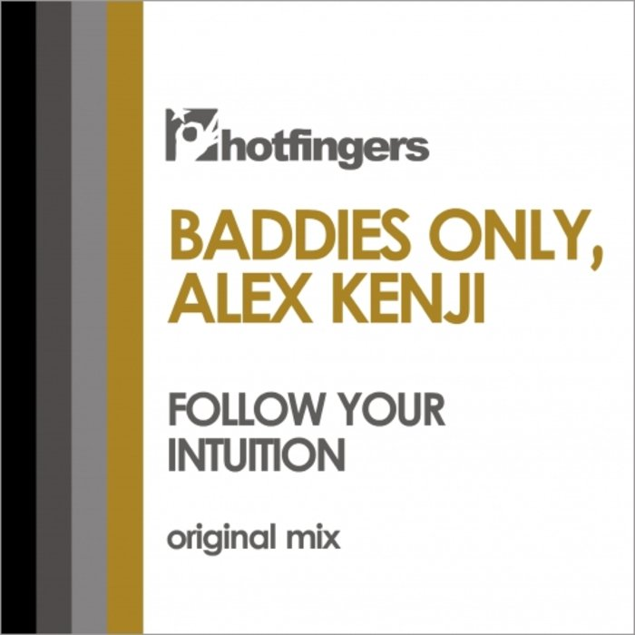 BADDIES ONLY/ALEX KENJI - Follow Your Intuition