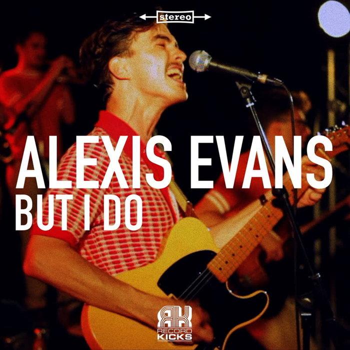 ALEXIS EVANS - But I Do