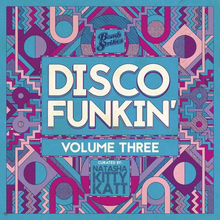 VARIOUS/NATASHA KITTY KATT - Disco Funkin' Vol 3 (Curated By Natasha Kitty Katt)