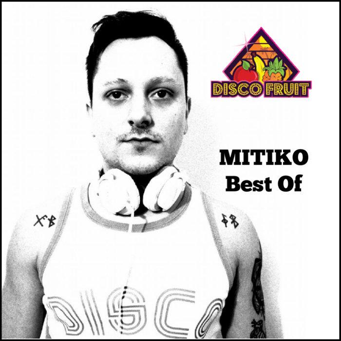 MITIKO - Best Of