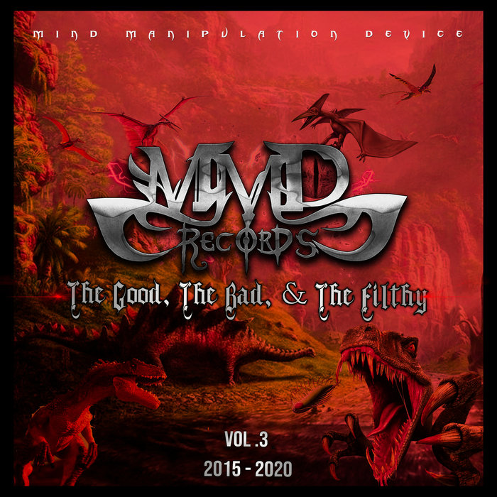 VARIOUS - The Good, The Bad, & The Filthy Vol 3 (Best Of 2015-2020) (Explicit)