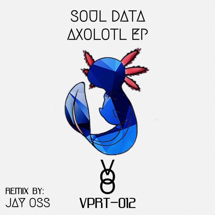 SOUL DATA - Axolotl