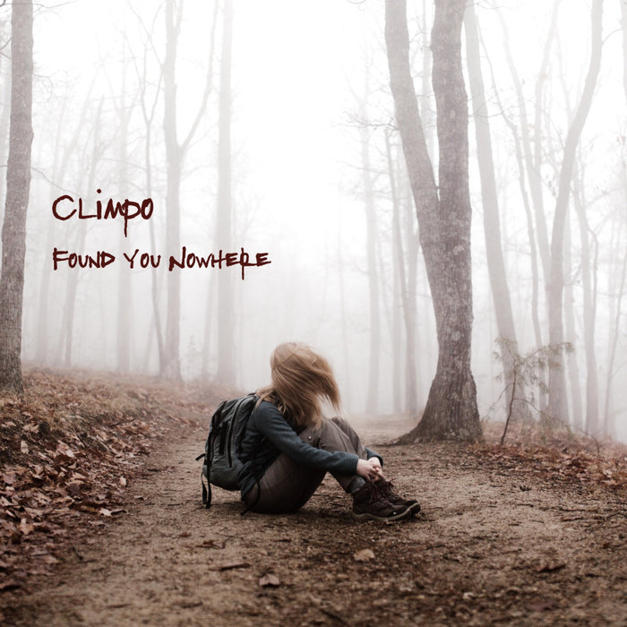CLIMPO - Found You Nowhere