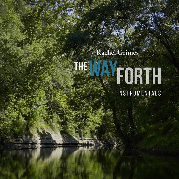 RACHEL GRIMES - The Way Forth (Instrumentals)
