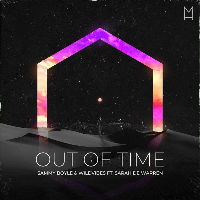 SAMMY BOYLE/WILDVIBES feat SARAH de WARREN - Out Of Time