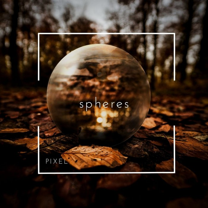 PIXEL - Spheres