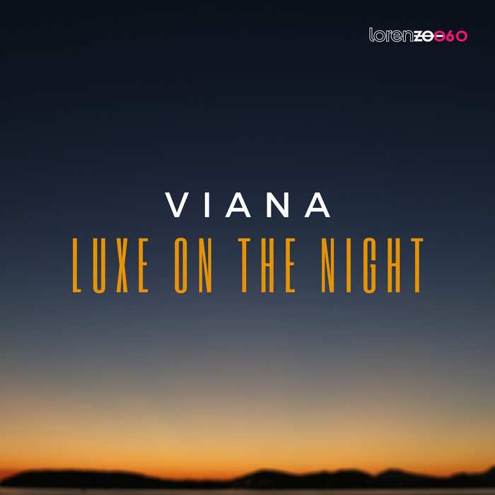 VIANA - Luxe On The Night (Extended Mix)