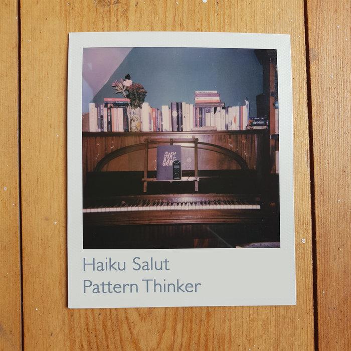 HAIKU SALUT - Pattern Thinker
