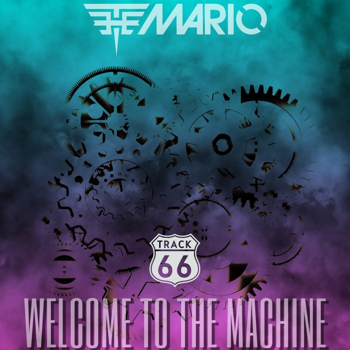 THE MARIO - Welcome To The Machine