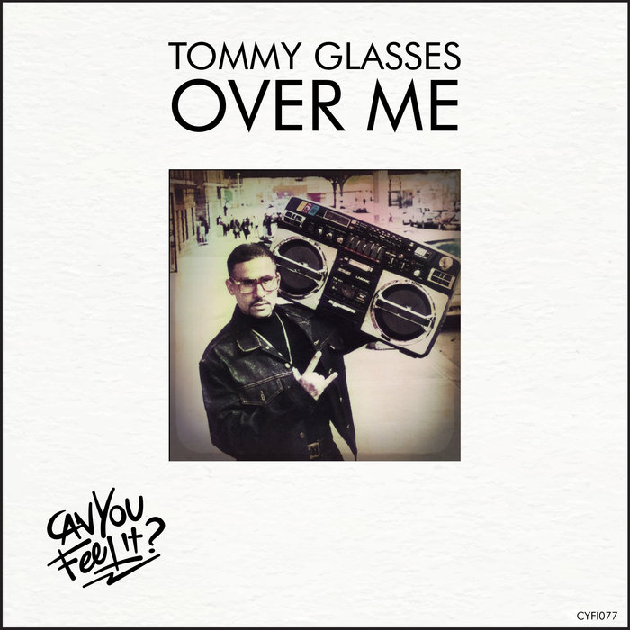 TOMMY GLASSES - Over Me (Extended Mix)