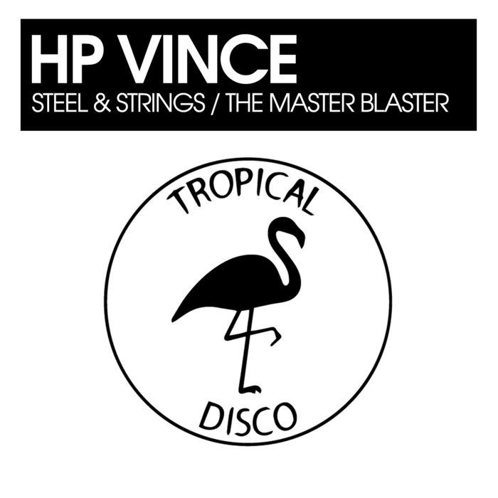 HP VINCE - Steel & Strings/The Master Blaster