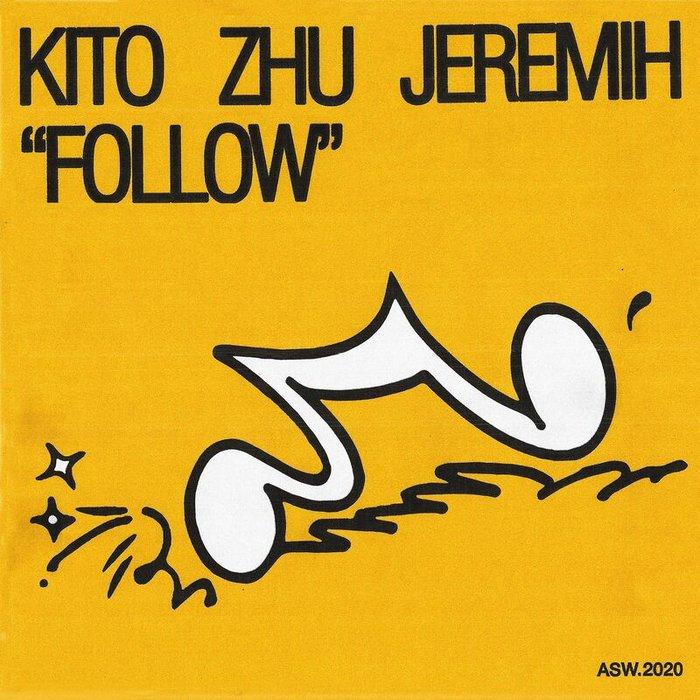 KITO/ZHU/JEREMIH - Follow
