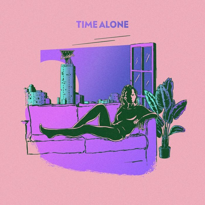 JUST KIDDIN - Time Alone (Extended Mix)