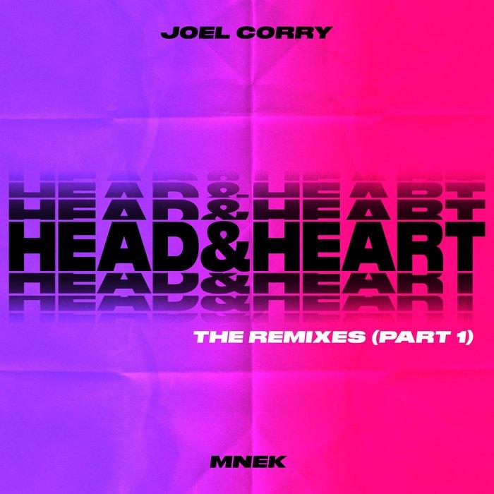 JOEL CORRY/MNEK - Head & Heart (Remixes Pt 1)