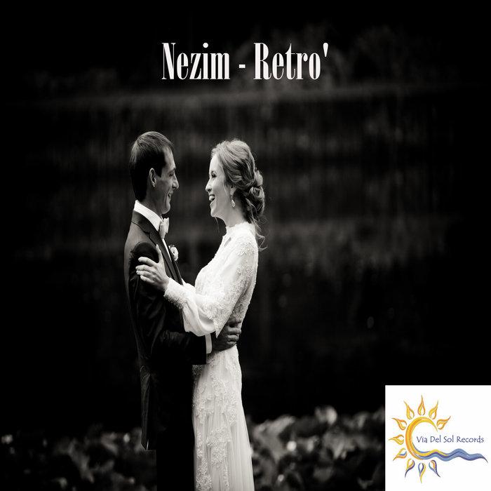 NEZIM - Retro'