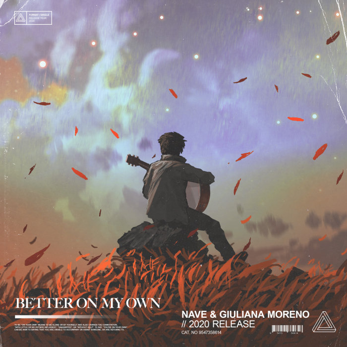 NAVE feat GIULIANA MORENO - Better On My Own