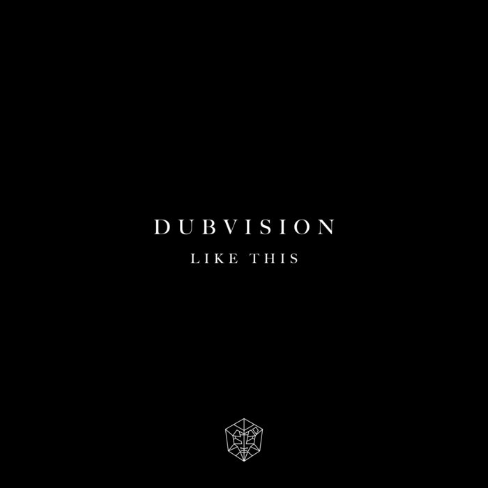 DUBVISION - Like This