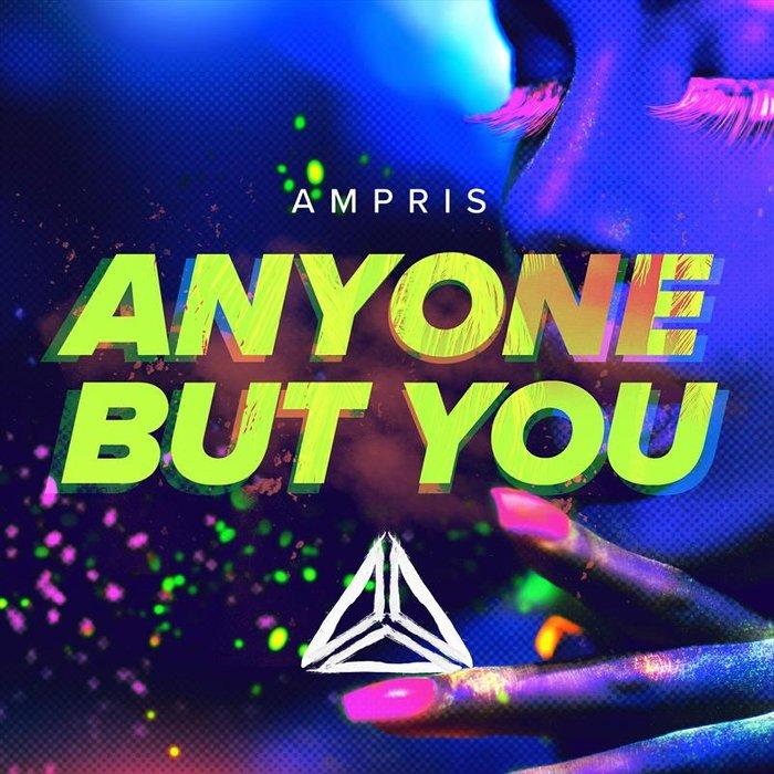 AMPRIS - Anyone But You