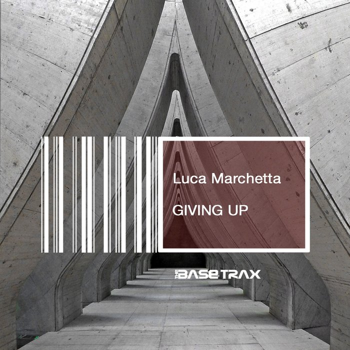 LUCA MARCHETTA - Giving Up