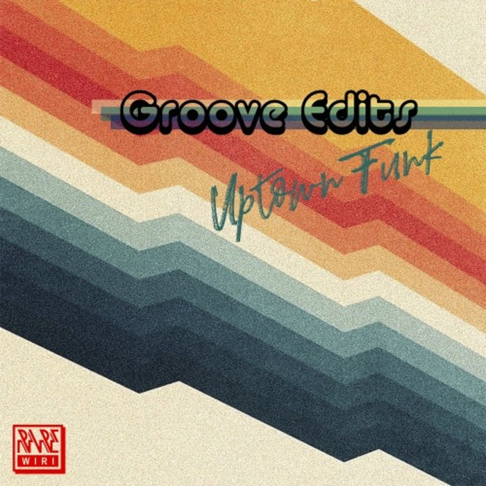UPTOWN FUNK - Groove Edits