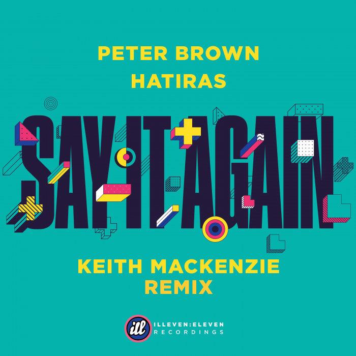 PETER BROWN & HATIRAS - Say It Again