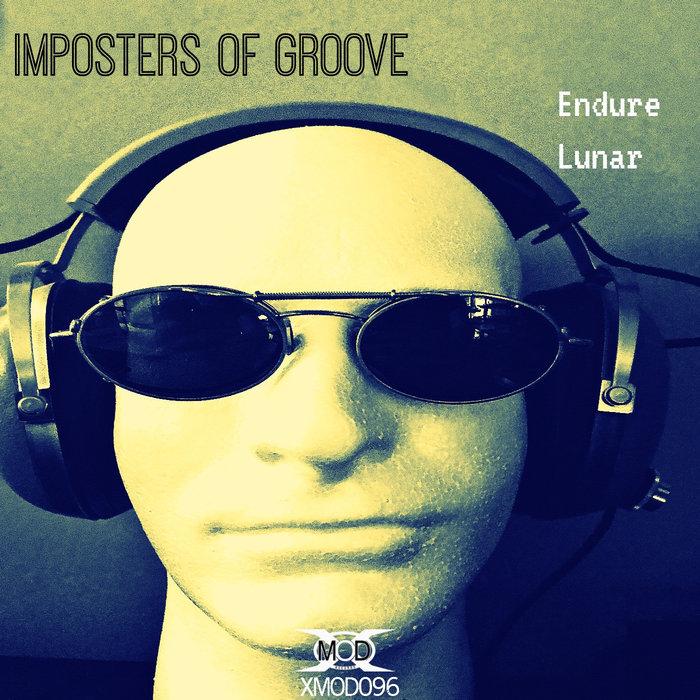 IMPOSTERS OF GROOVE - Endure/Lunar