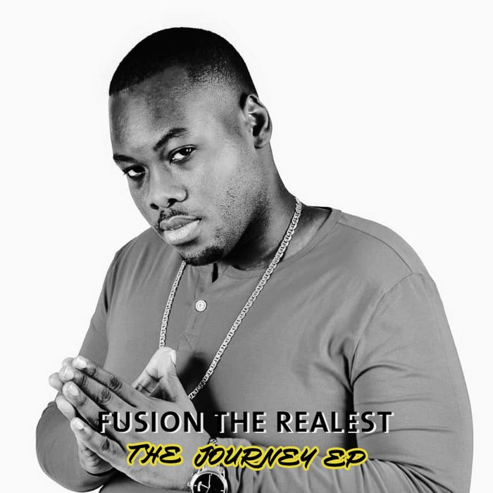 FUSION THE REALEST - The Journey EP