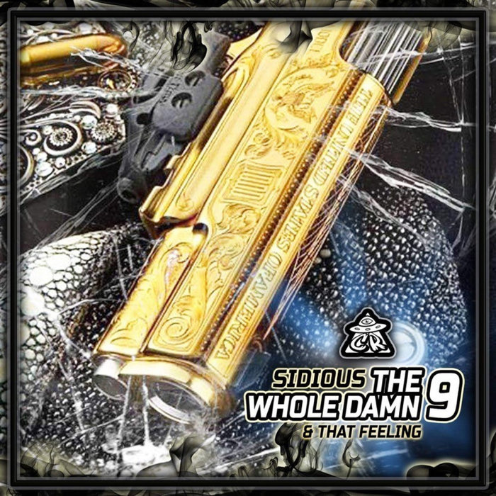 SIDIOUS - The Whole Damn 9