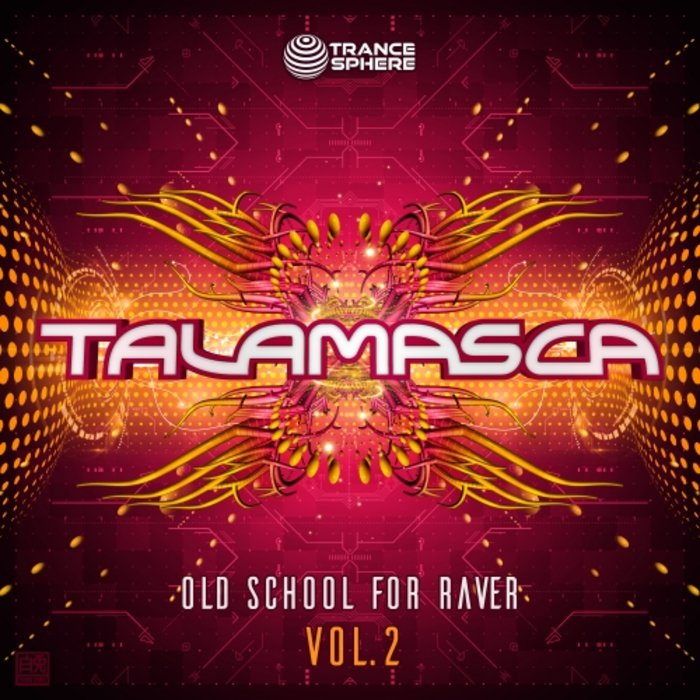 TALAMASCA - Old School For Raver Vol 2