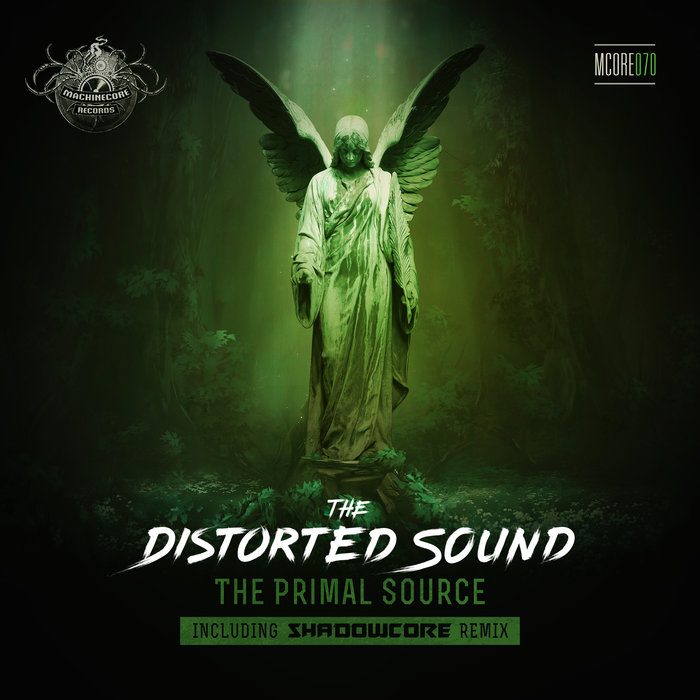 THE DISTORTED SOUND - The Primal Source