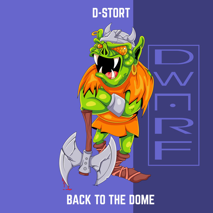 D-STORT - Back To The Dome