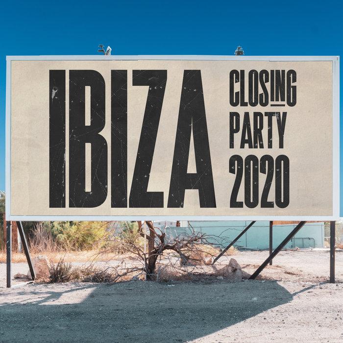 VARIOUS - Ibiza Closing Party 2020