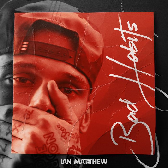 IAN MATTHEW - Bad Habits