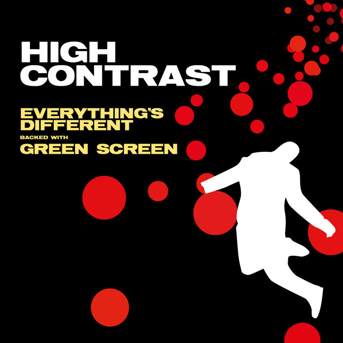 HIGH CONTRAST - Everything's Different / Green Screen