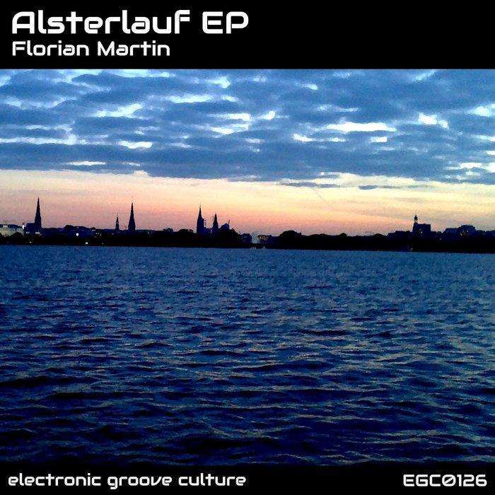 FLORIAN MARTIN - Alsterlauf EP