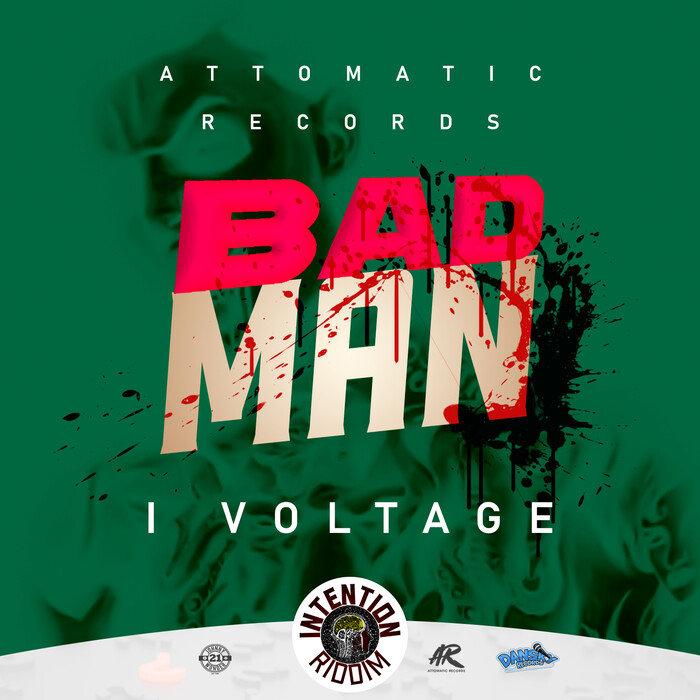 I VOLTAGE - Bad Man (Explicit)
