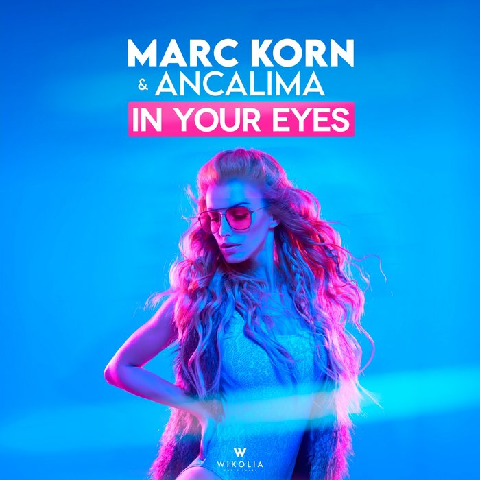 MARC KORN/ANCALIMA - In Your Eyes