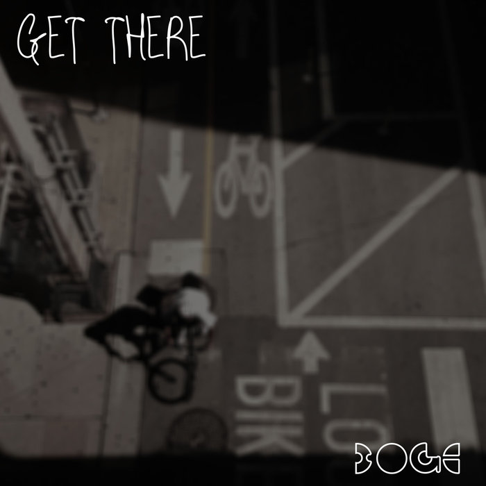 BOGE - Get There