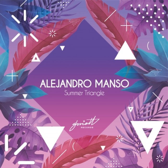 ALEJANDRO MANSO - Summer Triangle