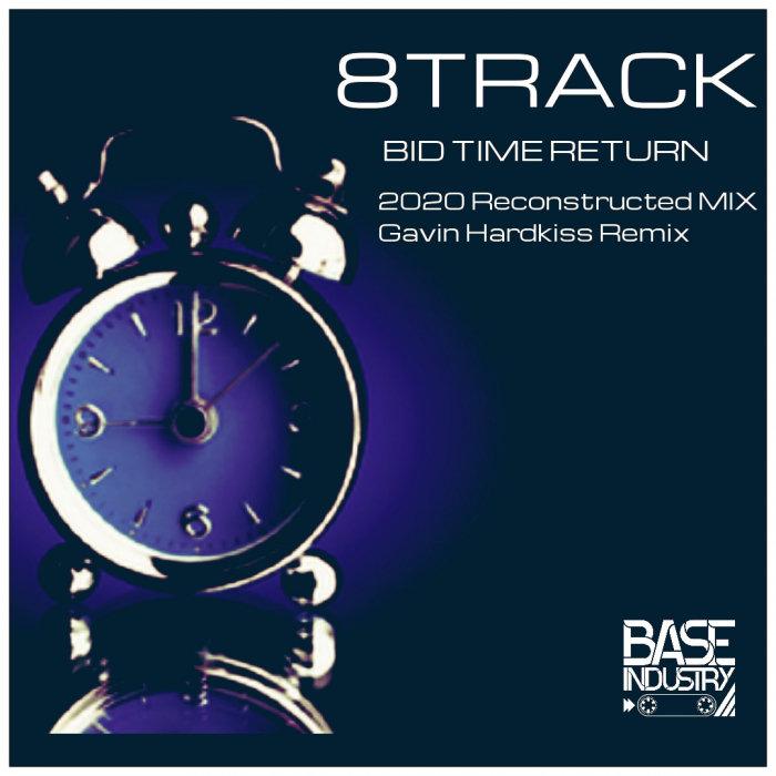 8TRACK - Bid Time Return
