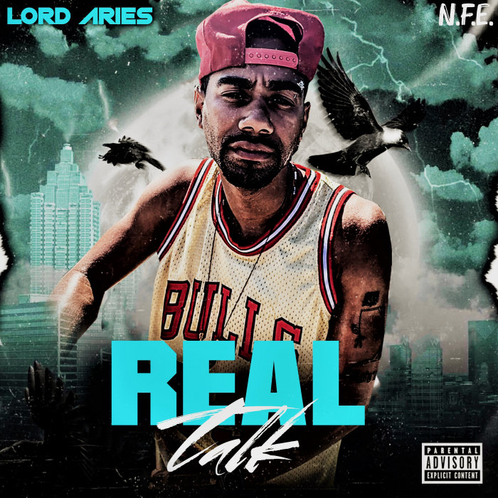 LORD ARIES - Real Talk (Explicit)
